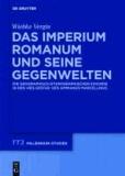 """Das Imperium Romanum und seine Gegenwelten - Die geographisch-ethnographischen Exkurse in den """"Res Gestae"""" des Ammianus Marcellinus."""