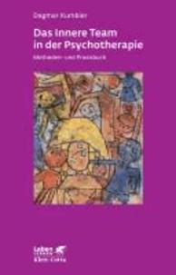 Das Innere Team in der Psychotherapie - Methoden- und Praxisbuch.