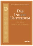 Das Innere Universum - Eine Reise durch die Chakren.