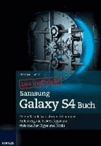 Das inoffizielle Samsung Galaxy S4 Buch.