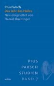 Das Jahr des Heiles - Neudruck der 13. und letzten Auflage von 1947. Neu eingeleitet von Harald Buchinger.