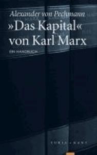 »Das Kapital« von Karl Marx - Ein Handbuch.