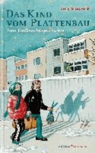 Das Kind vom Plattenbau - Eine Weihnachtsgeschichte.