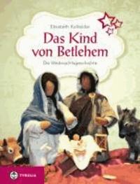 Das Kind von Betlehem - Die Weihnachtsgeschichte illustriert mit biblischen Erzählfiguren.