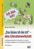 """""""Das kleine Ich bin Ich"""" - eine Literaturwerkstatt - Handlungsorientierte Stationen zu einem wichtigen Kinderbuch mit wertvoller Botschaft ab Klasse 1."""