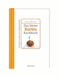 Das kleine Kürbis-Kochbuch.