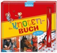 Das Knotenbuch für Kinder.