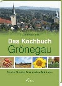 Das Kochbuch Grönegau - Zwischen Bifurkation, Brackenjagd und Butterkuchen.