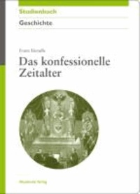 Das konfessionelle Zeitalter.