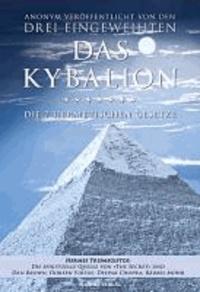 Das Kybalion - Die 7 hermetischen Gesetze.