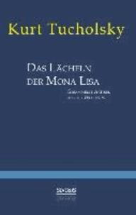 Das Lächeln der Mona Lisa - Gesammelte Artikel aus der 'Weltbühne'.