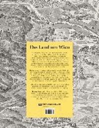 """Das Land um Wien - Wien und sein Umland in der """"Perspectiv-Karte des Erzherzogthums Oesterreich unter der Ens"""" von Franz Xaver Schweickhardt."""