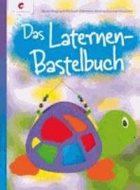 Das Laternen-Bastelbuch.