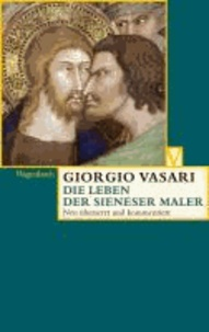 Das Leben der Sieneser Maler.