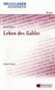 Das Leben des Galilei. Grundlagen und Gedanken.