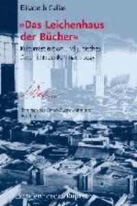 »Das Leichenhaus der Bücher« - Kulturrestitution und jüdisches Geschichtsdenken nach 1945.