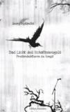 Das Licht des Schattenvogels - Prosaminiaturen zu Songs.