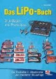 Das LiPo-Buch - Grundlagen und Praxistipps.