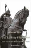 Das Ludwig-Phänomen - Eine fast wahre bairische Geschichte.