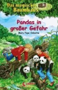 Das magische Baumhaus 46. Pandas in großer Gefahr.