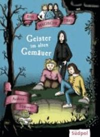 Das Magische Trio - Geister im alten Gemäuer.