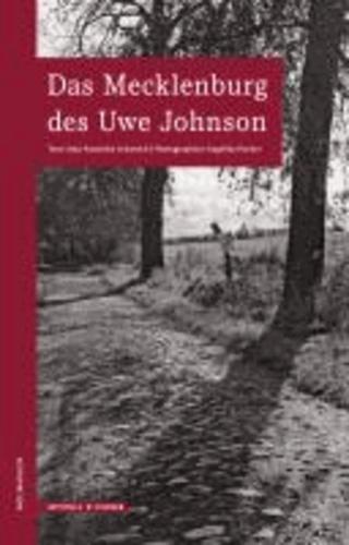 Das Mecklenburg des Uwe Johnson - Wegmarken.