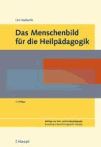 Das Menschenbild für die Heilpädagogik.