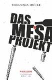 Das Mesa-Projekt - Weinkrimi.