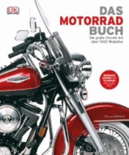 Das Motorrad-Buch - Die große Chronik mit über 1000 Modellen.