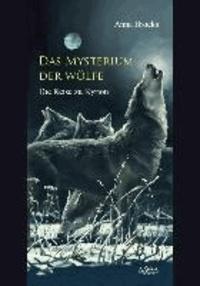 Das Mysterium der Wölfe - Die Reise zu Kyrion.