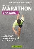 Das neue Marathon-Training - Der optimale Begleiter von der Trainingsvorbereitung bis zum Wettkampf.