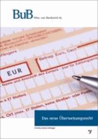 Das neue Überweisungsrecht - Eine systematische Kommentierung.