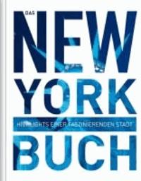 Das New York Buch - Highlights einer faszinierenden Stadt.