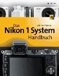 Das Nikon 1 System Handbuch.