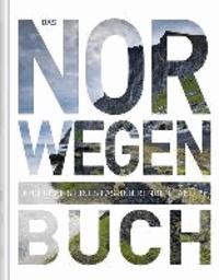 Das Norwegen Buch - Highlights eines faszinierenden Landes.