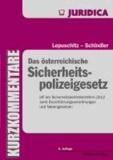 Das österreichische Sicherheitspolizeigesetz - SPG und Nebenbestimmungen mit ausführlichen Anmerkungen.
