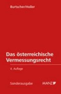 Das österreichische Vermessungsrecht - auf dem Stand vom 7. 5. 2012.