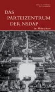 Das Parteizentrum der NSDAP in München.