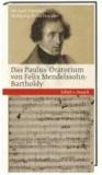 Das Paulus-Oratorium von Felix Mendelssohn Bartholdy - Bibel und Musik.