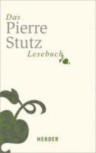 Das Pierre-Stutz-Lesebuch.