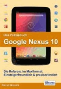 Das Praxisbuch Google Nexus 10.