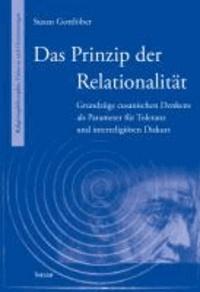 Das Prinzip der Relationalität - Grundzüge cusanischen Denkens als Parameter für Toleranz und interreligiösen Diskurs.