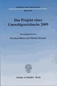 Das Projekt eines Umweltgesetzbuchs 2009.