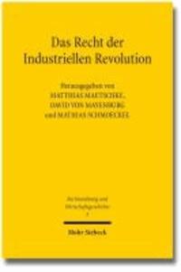 Das Recht der Industriellen Revolution.