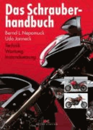 Das Schrauberhandbuch - Technik - Wartung - Instandsetzung.
