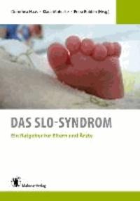Das SLO-Syndrom - Ein Ratgeber für Eltern und Ärzte.