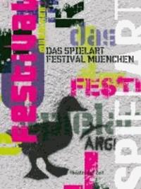 Das SPIELART Festival.
