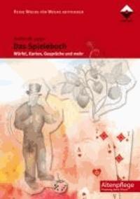 Das Spielebuch - Würfel, Karten Gespräche und mehr.