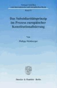 Das Subsidiaritätsprinzip im Prozess europäischer Konstitutionalisierung.