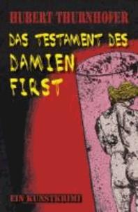 Das Testament des Damien First.